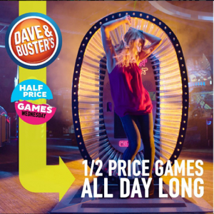 Dave and Busters Half Price Games