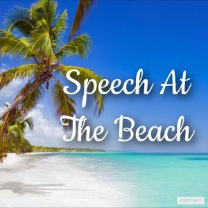 Speech at the Beach