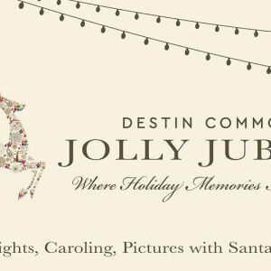 Destin Commons: Jolly Jubilee